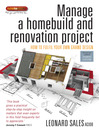 Manage a Homebuild and Renovation Project (eBook): How to Fulfil Your Own Grand Design