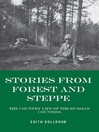 Stories from Forest and Steppe (eBook): The Country Life of the Russian Countess