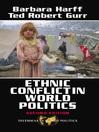 Ethnic Conflict In World Politics (eBook)