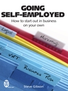 Going Self-Employed (eBook): How to Start Out in Business on Your Own