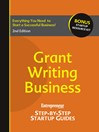 Grant-Writing Business (eBook): Step-by-Step Startup Guide