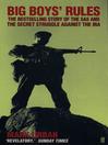 Big Boys' Rules (eBook): The SAS and the Secret Struggle Against the IRA