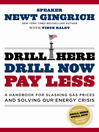 Drill Here, Drill Now, Pay Less (eBook): A Handbook for Slashing Gas Prices and Solving Our Energy Crisis