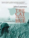 The Cat From Hue (eBook): A Vietnam War Story