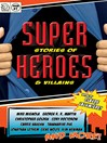 Super Stories of Heroes & Villains (eBook)