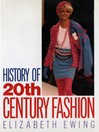 History of 20th Century Fashion (eBook)