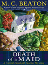 Death of a Maid (eBook): Hamish Macbeth Mystery Series, Book 23