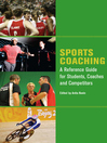 Sports Coaching (eBook): A Reference Guide For Students, Coaches and Competitors