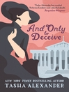 And Only to Deceive (eBook): Emily Ashton Series, Book 1