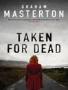 Taken for Dead (eBook): Katie Maguire Series, Book 4