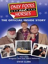 Only Fools and Horses (eBook): The Official Inside Story