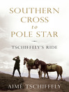 Southern Cross to Pole Star (eBook): Tschiffely's Ride