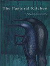 The Pastoral Kitchen (eBook)