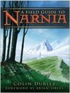 A Field Guide to Narnia (eBook)