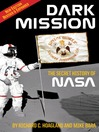 Dark Mission (eBook): The Secret History of NASA