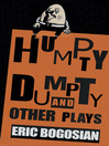 Humpty Dumpty and Other Plays (eBook)