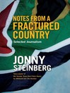 Notes From a Fractured Country (eBook): Selected Journalism