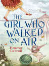 The Girl Who Walked on Air (eBook)