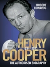 Henry Cooper (eBook): The Authorised Biography