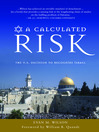 A Calculated Risk (eBook): The U. S. Decision to Recognize Israel