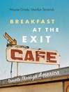 Breakfast at the Exit Cafe (eBook): Travels through America