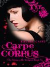 Carpe Corpus (eBook): The Morganville Vampires Series, Book 6
