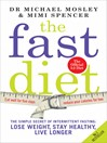 The Fast Diet (eBook): The Secret of Intermittent Fasting – Lose Weight, Stay Healthy, Live Longer