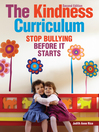 The Kindness Curriculum (eBook): Stop Bullying Before It Starts