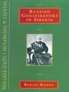 Russian Conspirators in Siberia (eBook)