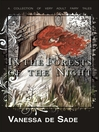 In the Forests of the Night (eBook): A collection of very adult fairy tales