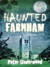 Haunted Farnham (eBook)