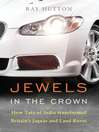 Jewels in the Crown (eBook): How Tata of India Transformed Britain's Jaguar and Land Rover