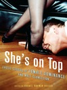 She's on Top (eBook): Erotic Stories of Female Dominance and Male Submission