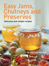 Easy Jams, Chutneys and Preserves (eBook)