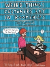 Weird Things Customers Say in Bookshops (eBook)