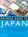 Business Guide to Japan (eBook): A Quick Guide to Opening Doors and Closing Deals