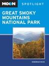 Moon Spotlight Great Smoky Mountains National Park (eBook)