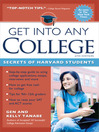 Get Into Any College (eBook): Secrets of Harvard Students
