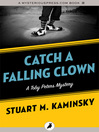 Catch a Falling Clown (eBook): Toby Peters Mystery Series, Book 7