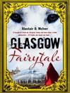 Glasgow Fairytale (eBook)