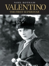 Valentino--The First Superstar (eBook)