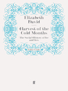 Harvest of the Cold Months (eBook): The Social History of Ice and Ices