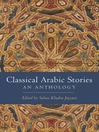Classical Arabic Stories (eBook): An Anthology