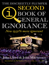 The Second Book of General Ignorance (eBook): Everything You Think You Know is Still Wrong