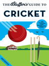 The Bluffer's Guide to Cricket (eBook)