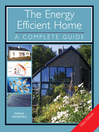 The Energy Efficient Home (eBook): A Complete Guide