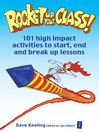 Rocket Up Your Class! (eBook): 101 High Impact Activities to Start, End and Break Up Lessons