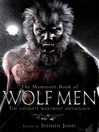 The Mammoth Book of Wolf Men (eBook): The Ultimate Werewolf Anthology