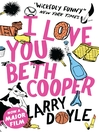I Love You, Beth Cooper (eBook)