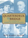 Quarterdeck and Bridge (eBook): Two Centuries of American Naval Leaders